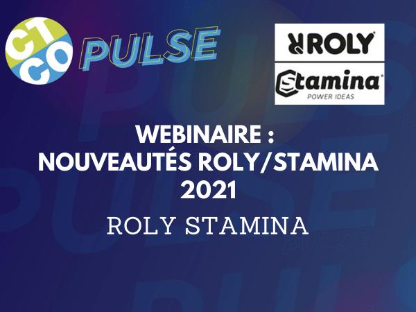WEBINAIRE : NOUVEAUTÉS ROLY/STAMINA 2021